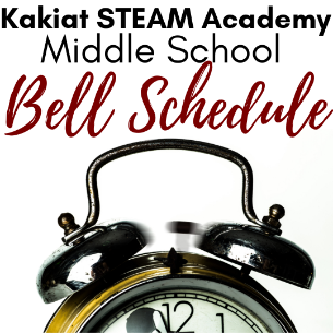 Kakiat STEAM Academy Secondary Bell Schedule