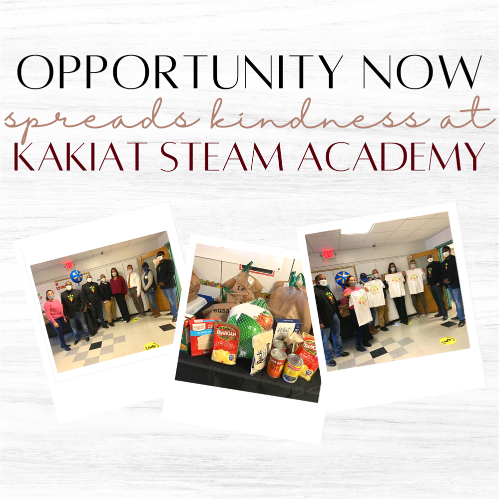 Opportunity Now Spreads Kindness at Kakiat STEAM Academy!