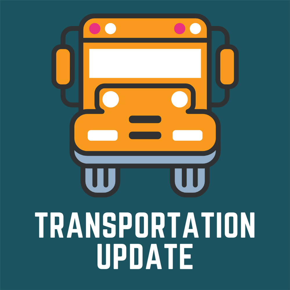 Important Transportation Update