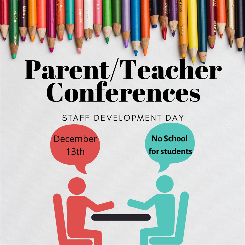 Day Time Parent/Teacher & Staff Development Day 12/13
