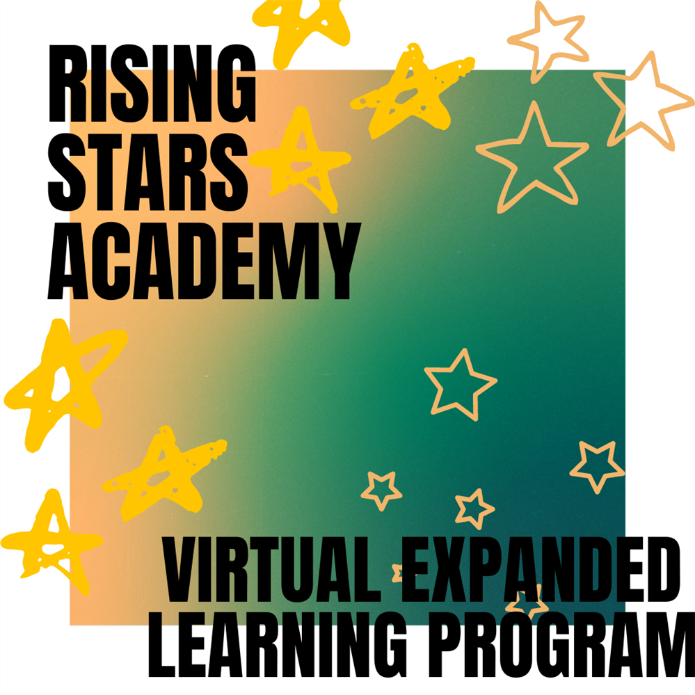 Rising Stars Academy: Virtual Expanded Learning Program